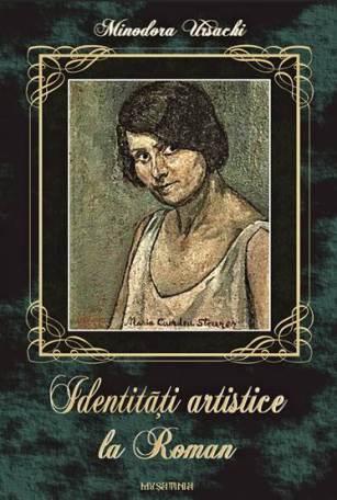Identitati artistice la Roman.2
